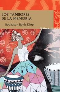 Los tambores de la Memoria, Boubacar Boris Diop