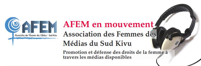 La Asociación de Mujeres de Medios de Kivu Sur (AFEM) trabaja para empoderar a las mujeres frente a la violencia sexual que sufren.