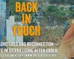Back in Touch webdoc ébola Sierra Leona