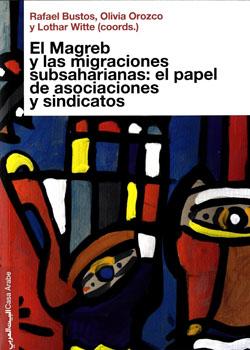 Migraciones subsaharianas en El Magreb (I)