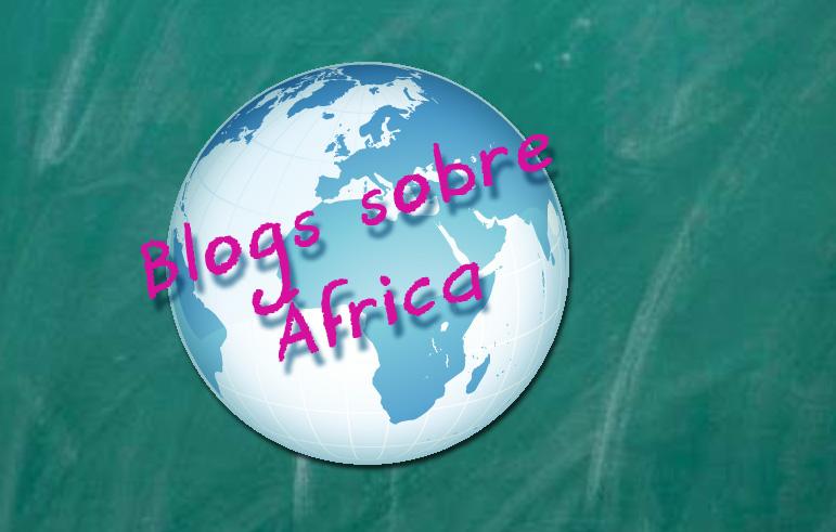 Blogs sobre África III