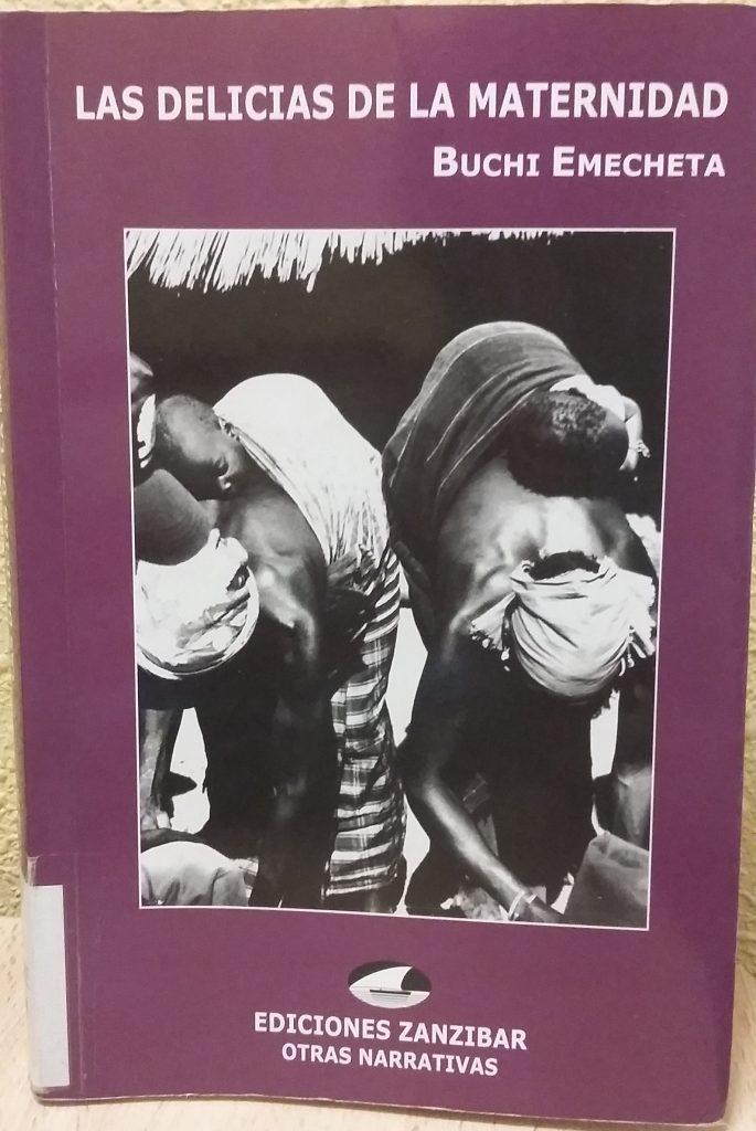 Buchi Emecheta libro Las delicias de la Maternidad