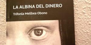 Libros africanos: La Albina del Dinero
