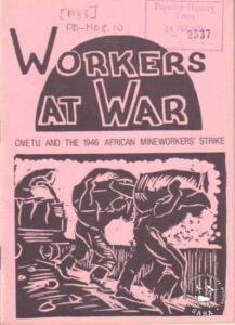 Cartel de la huelga de mineros de 1946 en Johannesburgo.